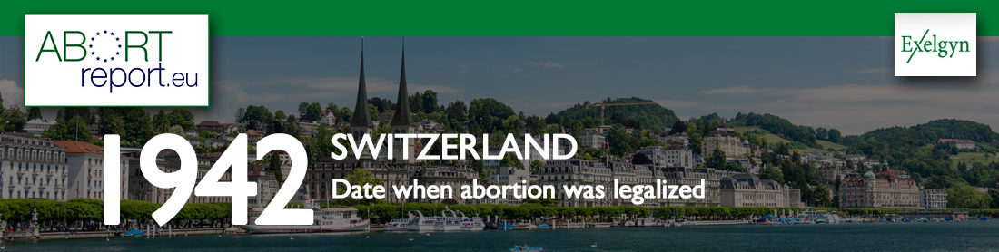 Abortion was legalized in 1942 in Switzerland